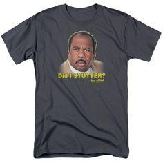 Office: Did I Stutter T-Shirt