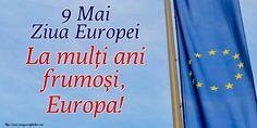 9 Mai Ziua Europei La mulți ani frumoși, Europa! 9 Mai, Arabic Calligraphy, Europe, Arabic Calligraphy Art