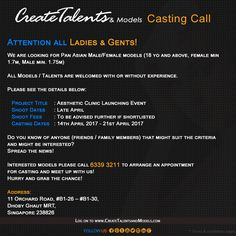 We are looking for Pan Asian Male/Female models (18 yo and above, female min 1.7m, Male min. 1.75m) for Aesthetic Clinic Launching Event
