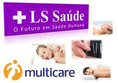 LS Saúde - A Sua Saúde Primeiro: Acupuntura com Multicare
