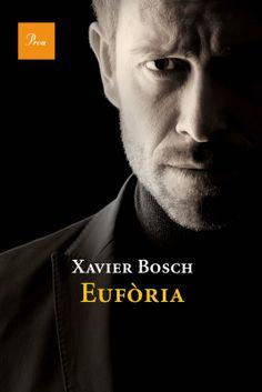 BOSCH, X. Eufòria
