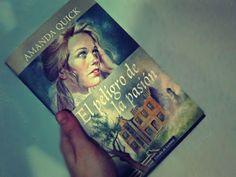 #novela #reseña #leer #AmandaQuick #Dangerous