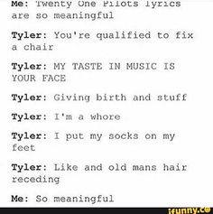 Josh Dun Swat Like an old mans hair receding Mighty zombies walking around Gangsters don't cry So meaningful XD Twenty One Pilots Lyrics, Twenty One Pilot Memes, Top Memes, Funny Memes, Josh Dun, Band Memes, Tyler Joseph, Panic! At The Disco, Staying Alive