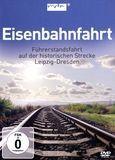 Eisenbahnfahrt - Fuhrerstandsfahrt auf der Historischen Strecke Leipzig-Dresden [DVD] [German] [2015]