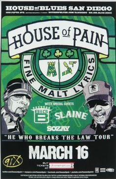 House of Pain (Of course I love these guys.I'm Irish! Francisco, Best Rapper Ever, Band On The Run, Music Poster, Blues, Fillmore, Twisted Metal, Rappers, School Of Rock