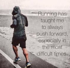 "#RunningQuotes ""Running has taught me to always push forward, especially in the…"