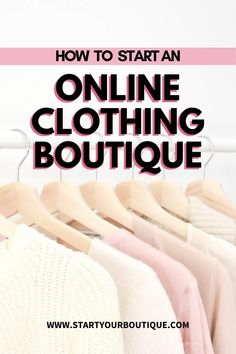 Starting An Online Boutique, Selling Online, Boutique Names, Boutique Clothing, Sewing Room Organization, Drop Shipping Business, Flower Background Wallpaper, Online Clothing Boutiques, Work From Home Moms