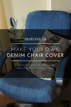 Fancy Makeover: Jeans Upholstery for an Old Chair | Obraznicaturi