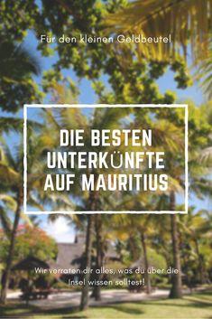 Du suchst noch nach der perfekten Unterkunft für deine Mauritius Reise? Wir zeigen dir ein paar günstige Möglichkeiten, um auf der Insel zu übernachten. #mauritius #urlaub #reise #reisetipps
