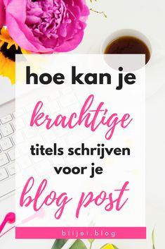 Hoe kan je een goede sterke titel schrijven voor je blog. Een titel waardoor je aandacht trekt van je lezers. Waardoor lezers op je blog terecht komen.  #blog# #howto# #readers#