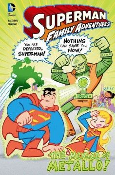 J GRA DC. Astronaut Corben becomes supervillain Metallo, and it is up to Superman and his new super-friend Steel to contain him.