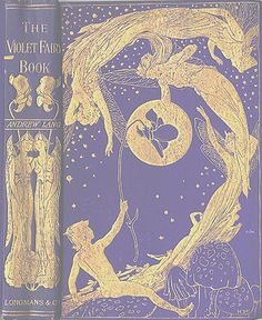 """""""The Violet Fairy Book"""" Andrew Lang (I would love to check out this book sometime! Book Cover Art, Book Cover Design, Book Design, Book Art, Vintage Book Covers, Vintage Books, Old Books, Antique Books, Beautiful Book Covers"""