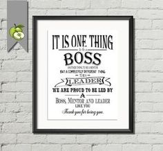 Boss appreciation day or week. Thank you printable gift available as an instant download Typography art print in black and white. Great Thank you, leaving or retirement gift. It is one thing to be a boss, another thing to be a mentor, but a completely different thing to be a leader, we are proud to be led by a boss, mentor and leader like you. thank you for being you.  NO PHYSICAL PRINT IS MAILED THIS IS A PRINTABLE FILE FOR YOU TO PRINT YOURSELF.   ♥:::::::::::::::::: HOW TO ORDER…