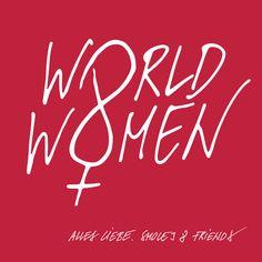 Wir wünschen allen Weltfrauen einen lässigen 8. März | by Smolej & Friends, Wien | www.smolej.at Advertising, Ads, Neon Signs, Friends, Creative, Design, Advertising Agency, Communication, Amigos