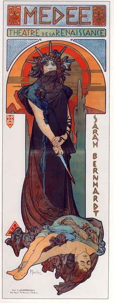 "Mucha: Poster for ""Medee""   ""Limited in his nature, infinite in his desire, man is a fallen god who remembers heaven"" Alphonse Mucha"