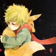 """He was only a fox like a hundred thousand other foxes. But I have made him my friend, and now he is unique in all the WORLD."" - Antoine de Saint-Exupery, The Little Prince"