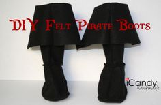 Thinking these felt pirate boots would be the finishing touch for a little one's pirate costume, matey. Pattern and tutorial from icandy handmade.