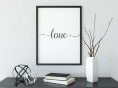 Love sign, Love Poster, Wall Art, Home Room Decor, Black and White Poster, Typography Gift, Printable Quote, Valentines Gift ❤️ Love Posters, Beautiful Posters, Wall Decor Quotes, Wall Art Decor, Room Decor, Dublin, Simple Wall Art, Black And White Posters, Typography Prints