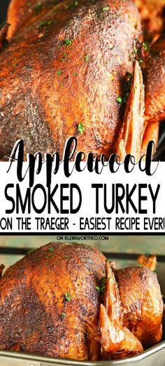 Make Thanksgiving EASY with this Applewood Smoked Turkey for Traeger! This practically effortless turkey recipe on a pellet grill is so juicy & delicious. You'll never bake a turkey in the oven again. Easy Turkey Recipes, Easy Thanksgiving Recipes, Thanksgiving Sides, Thanksgiving Desserts, Top Recipes, Sausage Recipes, Christmas Desserts, Easy Recipes, Dinner Recipes