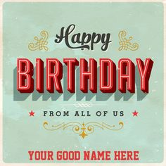 Happy Birthday Vintage 3D Text Greeting With Your Name