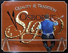 Quality & Tradition. We have the world's best signwriter in Midhurst - Osborne Signs