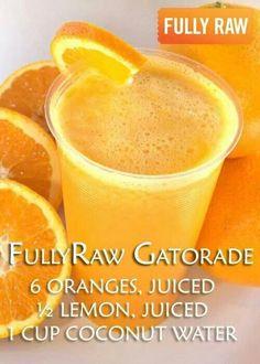 Healthy Raw gatorade!