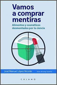 Descargar Vamos A Comprar Mentiras PDF, Kindle, eBook, Vamos A Comprar Mentiras de José Manuel López Nicolás Kindle, PDF
