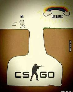 ♡ On Pinterest @ kitkatlovekesha ♡ ♡ Pin: Video Games ~ CS:GO ~ CSGO vs. Life Goals ♡