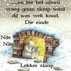 Good Night Quotes, Good Morning Good Night, Goeie Nag, Goeie More, Afrikaans Quotes, Special Quotes, Sleep Tight, Friendship Quotes, Teddy Bear
