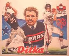 Mike Ditka, #6 best OE in Pro Football history, and 2nd best TE in Pro Football history. Number #20 Coach on my list also.