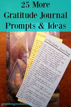 25 More Gratitude Journal Prompts and Ideas, a sequel to the first Gratitude Journal Prompts post. These prompts make it easy to write in a gratitude journal. Free PDF Bookmark included.