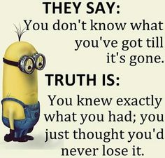 Funny minions quotes 133 so true sitater, knapper, ordtak. Image Minions, Minions Images, Minion Pictures, Great Quotes, Quotes To Live By, Me Quotes, Funny Quotes, Inspirational Quotes, Funny Phrases