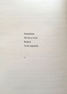 To Be Broken. A new poem. #poetry #quotes #love