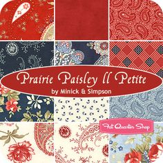 Prairie Paisley II Petite Fat Quarter Bundle  Polly Minick and Laurie Simpson for Moda Fabrics   Prairie Paisley II Petite Fat Quarter Bundle includes 12 fat quarters  $39.00