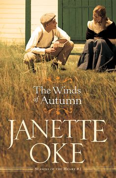 Season's of the Heart ..book two by Janette Oake