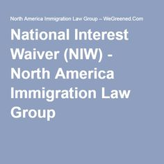 business immigration national interest waivers