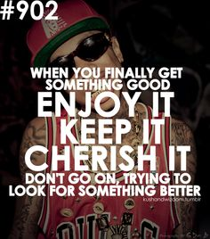enjoy, keep, cherish. Tyga Quotes, Drake Quotes, Rapper Quotes, Favorite Quotes, Best Quotes, Love Quotes, Inspirational Quotes, Motivational, Real Life Quotes