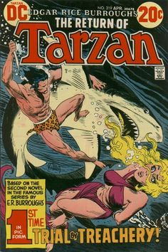 Okay, you got Tarzan, who as far as ape men go, is pretty boss, a damsel in serious distress and a hungry looking shark all drawn by Joe Kubert. Caricature, Comic Book Covers, Comic Books, Damsels In Peril, Tarzan Of The Apes, Comic Frame, Joe Kubert, Literary Characters, World Movies