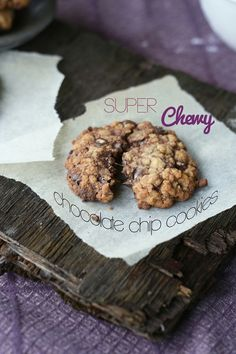 super chewy chocolate chip cookies! with corn syrup, and starch added to the recipe!