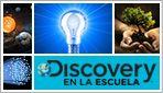 Discovery en la escuela - (DLA)