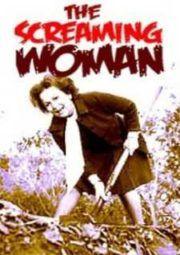 Baixar E Assistir The Screaming Woman Um Grito De Mulher 1972