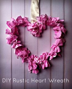 Easy Valentine's Day Decoration: DIY Rustic Heart Wreath - Sincerely, Mindy