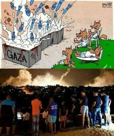Israel watching Palestine getting bombed while enjoying the view bloodshed of innocent people!