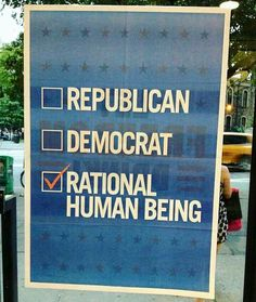 Free Funny and Witty Ecard: Republic, Democrat or Rational Human Being Political Quotes, Political Views, Political Rally, Political System, Political Issues, Political Cartoons, Me Quotes, Funny Quotes, Truth Quotes