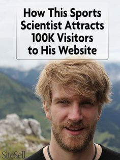 How This Sports Scientist Attracts 100K Visitors to His Site | http://sbi.me/2eRLjfs via @sitesell   via @sitesell