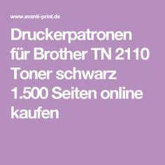 Druckerpatronen für Brother TN 2110 Toner schwarz 1.500 Seiten online kaufen