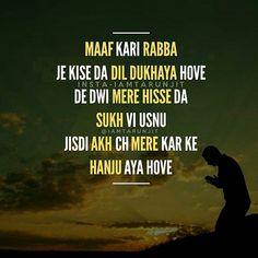 Rabba ❤ . 👉👉👉👉👉follow @iamtarunjit . 🙏🙏🙏🙏 #kinglife #highlife #likeaboss #likeaking #victory #keepsmiling #morningquotes #parmatma #sukh #punjabiquotes #punjabi #punjabiwordings #keepsmiling #smile #life #zindagi #inspirationalquotes #punjab #deepthoughts #positivevibes #positivequotes #believeinyourself #blessed #happylife #iamtarunjit Sikh Quotes, Gurbani Quotes, Motivational Picture Quotes, Buddhist Quotes, Hurt Quotes, People Quotes, Reality Of Life Quotes, Sorry Quotes, Punjabi Love Quotes