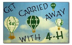 get carried away with 4-H