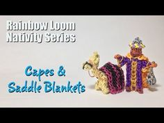 Rainbow Loom Nativity Series: CAPES and SADDLE BLANKETS. By PG's Loomacy