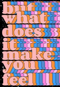 Tyler Spangler — Artwork Copyright © Tyler Spangler Buy prints. Pretty Words, Cool Words, Buy Prints, Wall Prints, Art Design, Graphic Design, Tyler Spangler, No Bad Days, Happy Words